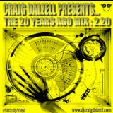 """Craig Dalzell Presents """"The 20 Years Ago Mix"""" 2.20"""