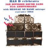 Reggae Mi Name - Jah Division Sound Gang 15th Anniversary Mixtape by Ras D (september 2014)