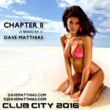 Club City 2016 | Chapter 11