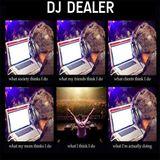 LES CHOUCHOUS DE LA SEMAINE DE DJ DEALER (DU 8 AU 14 MAI 2017)