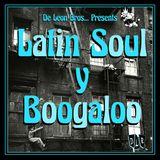 De Leon Bros Presents Latin Soul Y Boogaloo