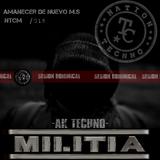 Recording Amanecer d nuevo m.s NTCM sesion dominical Nation TECNNO militia
