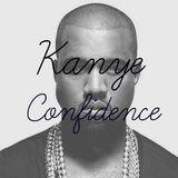 Kanye Confidence