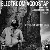 Electroom Acoostap – Straight Off My Bags