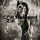Crazik - Resound Zero (The Roots of Resound)