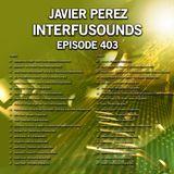 Interfusounds Episode 403 (June 03 2018)