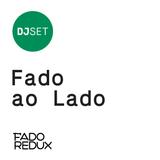 Fado Redux #34 / Fado ao Lado / Mike Stellar /