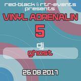 DJ Ghost Live @ Vinyl Adrenalin 5