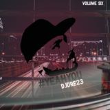@DJDRE_23 - #YeahYou Vol 6