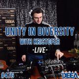 Kristofer - Unity in Diversity 476 (live) @ Radio DEEA (24-02-2018)