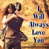 I Will Always L♥ve You