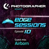 Photographer - Edge Sessions Episode 10 (incl. Airborn Guest Mix) 06.05.2014