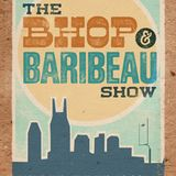 Bhop & Baribeau Show - 22 Ft. Ryan Bailey, Brittany Jackson, & Pete Pistone