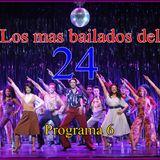 LOS MAS BAILADOS DEL 24 . prog 6