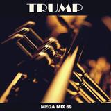 Mega Mix 69 - Trump