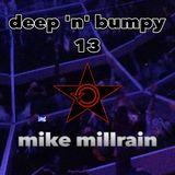Deep 'N' Bumpy 13
