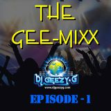 THE GEE-MIX (FEBRUARY 05, 2012) PART (EPISODE ONE)
