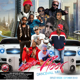 DJ DOTCOM_47 FLOOR_DANCEHALL_MIX (SEPTEMBER - 2016 - EXPLICIT VERSION)