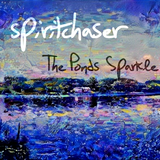 Spiritchaser - The Ponds Sparkle