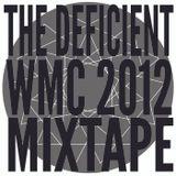 The Deficient - WMC 2012 Mixtape