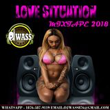 DJ WASS - LOVE SITUATION MIXTAPE 2018