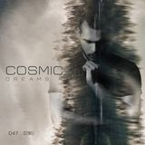 Cosmic Dreams #047