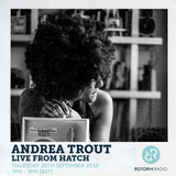 Andrea Trout Live From Hatch 20th September 2018