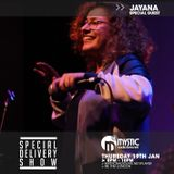 #SpecialDeliveryShow - 19th January 2017: Special Guest Jayana (@jayanauk)
