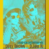 "Deby Brown & DJane Ki, ""Liquid Sub Distortion"""