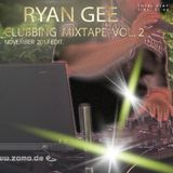 RYAN GEE - CLUBBING MIXTAPE VOL. 2