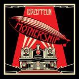 Led Zeppelin - Mothership (Remastered)