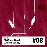 NatCase Ritual w/ Noff Weezy - 1st June 2018