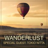 Wanderlust Special Guest Tokio Nitta