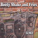 Booty Shake and Fries - DJ MC2
