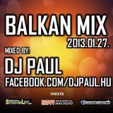Dj. Paul - Balkan Mix 2013.01.27.