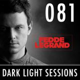 Fedde Le Grand - Dark Light Sessions 081.