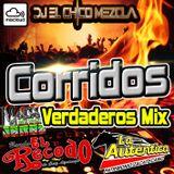 DJ EL Chico Mezcla Corridos Verdaderos Mix 2019
