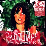 Mixtape KONGFUZI #38: The Blood Tape, a metal summer 2015