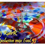 Dj RideR - Exclusive Mix (vol.5)