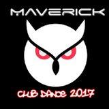 MAVERICK - CLUB DANCE 2017
