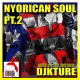 Nuyorican Soul! Pt. 2 (DJ KTure)