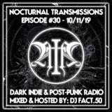 Nocturnal Transmissions Radio: Dark Indie & Post-Punk (Episode #30)