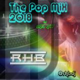 RHB - The POP Mix 2018 Only Hits!