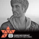 8 Sided Dice Podcast 019 with Rich Jones
