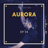 AURORA EP 34
