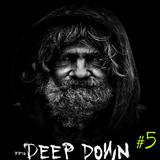 Deep Down | Part 5