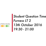 Lancaster University Politics Society: Question Time Events Featuring Student Speakers