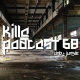 Killa Podcast V.68