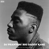 DJ PHANTOM - BIG DADDY KANE