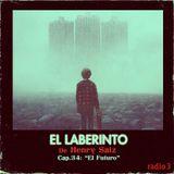 """Henry Saiz – El Laberinto en Radio 3 / #34 / """"El Futuro"""""""